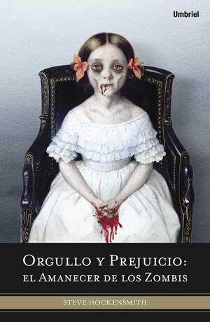ORGULLO Y PREJUICIO: EL AMANECER DE LOS ZOMBIS (RTCA)
