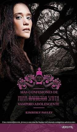 MAS CONFESIONES DE MINA HAMILTON SMITH. VAMPIRO ADOLESCENTE