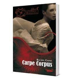 LOS VAMPIROS DE MORGANVILLE VI: CARPE CORPUS