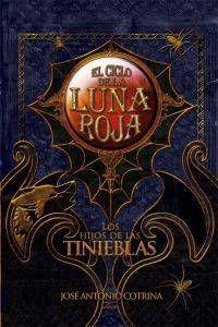 HIJOS DE LA TINIEBLAS: CICLO LUNA ROJA II