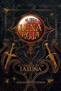 SOMBRA DE LA LUNA: CICLO LUNA ROJA III