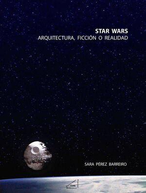 STAR WARS: ARQUITECTURA, FICCION O REALIDAD