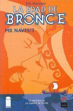 LA EDAD DE BRONCE #03. MIL NAVES 3