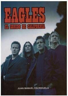 EAGLES. EL SONIDO DE CALIFORNIA