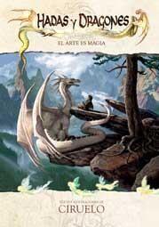 CIRUELO: HADAS Y DRAGONES. EL ARTE ES MAGIA