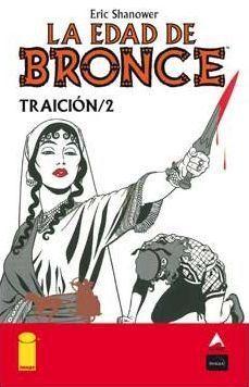 LA EDAD DE BRONCE #08. TRAICION 2
