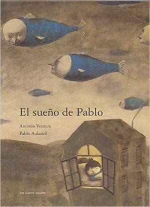 EL SUEÑO DE PABLO