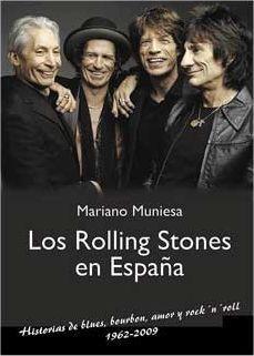 LOS ROLLING STONES EN ESPAÑA (1962-2009)