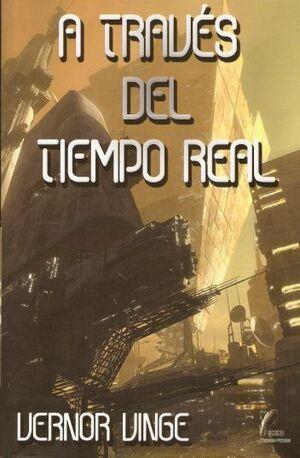 A TRAVES DEL TIEMPO REAL