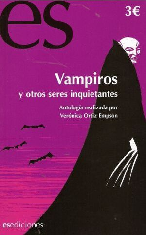 VAMPIROS Y OTROS SERES INQUIETANTES