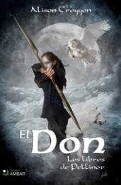 LOS LIBROS DE PELLINOR I: EL DON