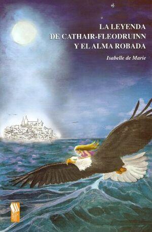 LA LEYENDA DE CATHAIR-FLEODRUINN Y EL ALMA ROBADA