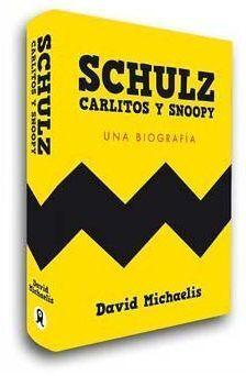 SCHULZ, CARLITOS Y SNOOPYES. UNA BIOGRAFIA