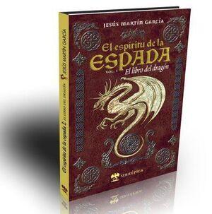 EL ESPIRITU DE LA ESPADA VOL.01. EL LIBRO DEL DRAGON