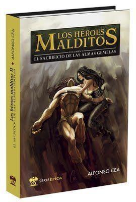 LOS HEROES MALDITOS VOL.2: EL SACRIFICIO DE LAS ALMAS GEMELAS