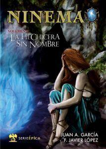 NINEMA VOL.1: LA HECHICERA SIN NOMBRE
