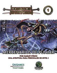 DUNGEON AVENTURAS #01. MERCENARIOS DE PUNJAR