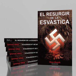 EL RESURGIR DE LA ESVASTICA
