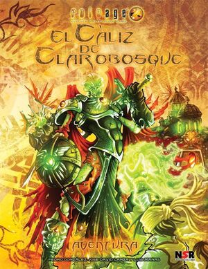 ROLEAGE JDR - EL CALIZ DE CLAROBOSQUE