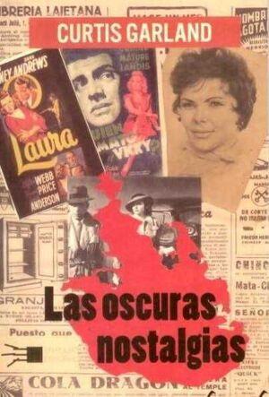 LAS OSCURAS NOSTALGIAS