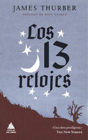LOS 13 RELOJES