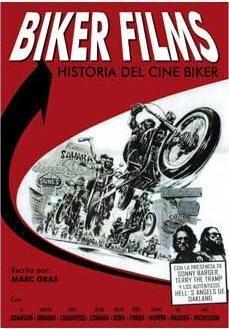 BIKER FILMS. HISTORIA DEL CINE BIKER