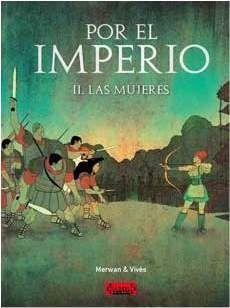 POR EL IMPERIO #02. LAS MUJERES