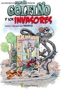 GOLFIÑO Y LOS INVASORES