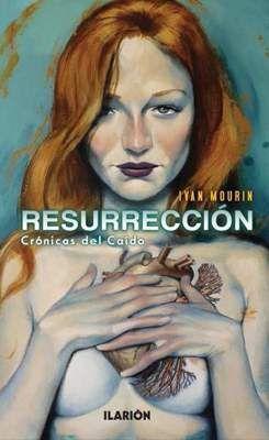 RESURRECCION. CRONICA DEL CAIDO