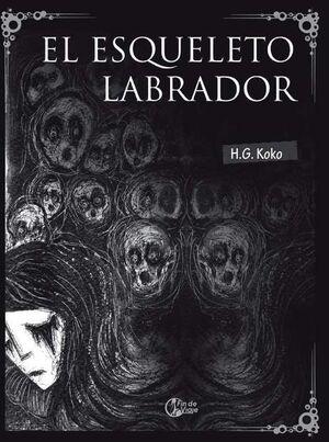 EL ESQUELETO LABRADOR