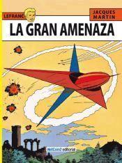 LEFRANC #01. LA GRAN AMENAZA