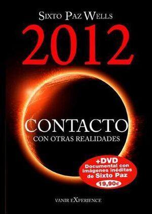 2012 CONTACTO CON OTRAS REALIDADES (LIBRO + DVD)
