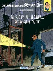 SIMON NIAN #01. HA DICHO EL ALCAIDE... QUE NO SALGA