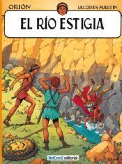 ORION #02. EL RIO ESTIGIA