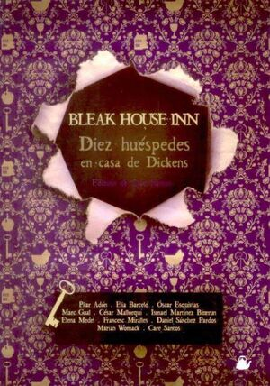 BLEAK HOUSE INN. DIEZ HUESPEDES EN CASA DE DICKENS
