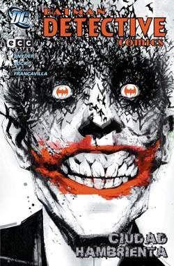 BATMAN: DETECTIVE COMICS. CIUDAD HAMBRIENTA