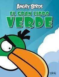 ANGRY BIRDS. EL GRAN LIBRO VERDE