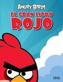 ANGRY BIRDS. EL GRAN LIBRO ROJO
