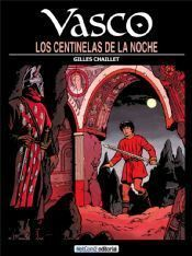 VASCO #04. LOS CENTINELAS DE LA NOCHE