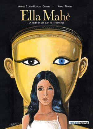 ELLA MAHE #01. LA JOVEN DE LOS OJOS HETEROCROMOS