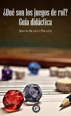 QUE SON LOS JUEGOS DE ROL? GUIA DIDACTICA