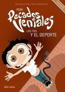 MINI PECADOS VENIALES #03: LOS TIOS Y EL DEPORTE