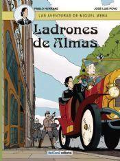 LAS AVENTURAS DE MIQUEL MENA #01. LADRONES DE ALMAS