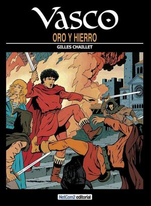 VASCO #01. ORO Y HIERRO