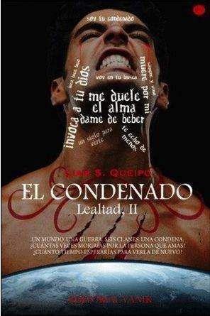 SAGA LEALTAD II: EL CONDENADO