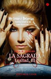 SAGA LEALTAD III: SAGRADA