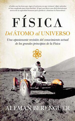 FISICA DEL ATOMO AL UNIVERSO