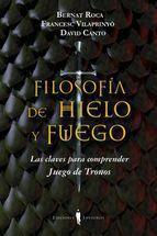 FILOSOFIA DE HIELO Y FUEGO