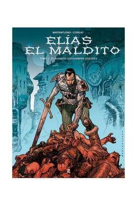 ELIAS EL MALDITO #01. EL JUEGO DE LOS CUERPOS CELESTES