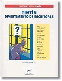 TINTIN DIVERTIMENTO DE ESCRITORES